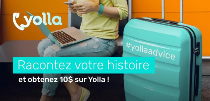 Yolla raconte ton histoire